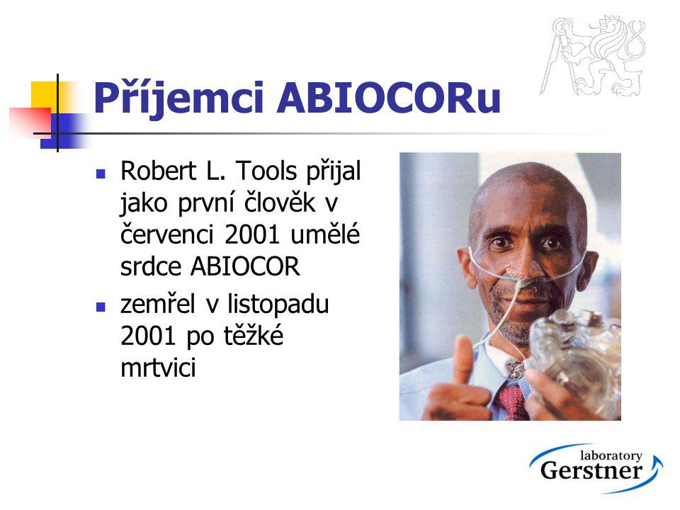 Příjemci ABIOCORu Robert L. Tools přijal jako první člověk v červenci 2001 umělé srdce ABIOCOR.