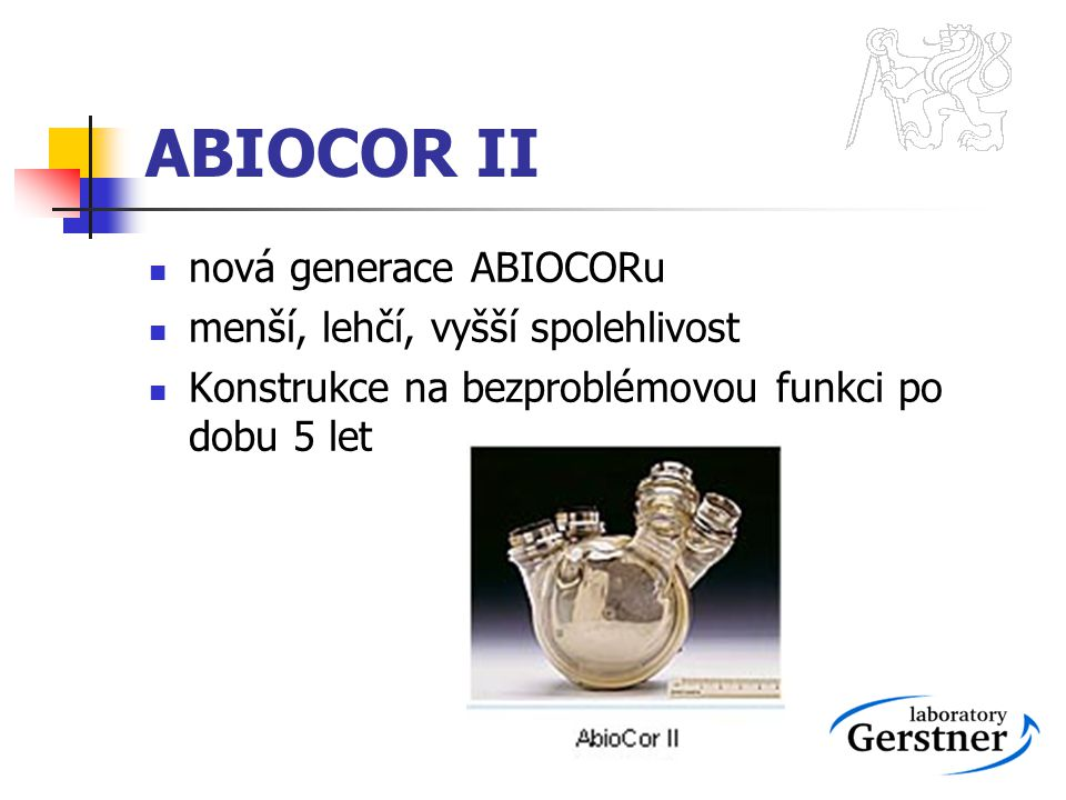 ABIOCOR II nová generace ABIOCORu menší, lehčí, vyšší spolehlivost