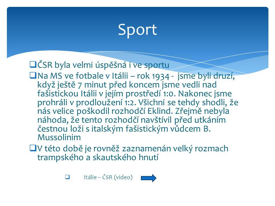 Sport ČSR byla velmi úspěšná i ve sportu