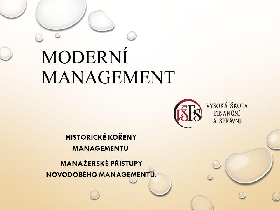 Historické kořeny managementu.