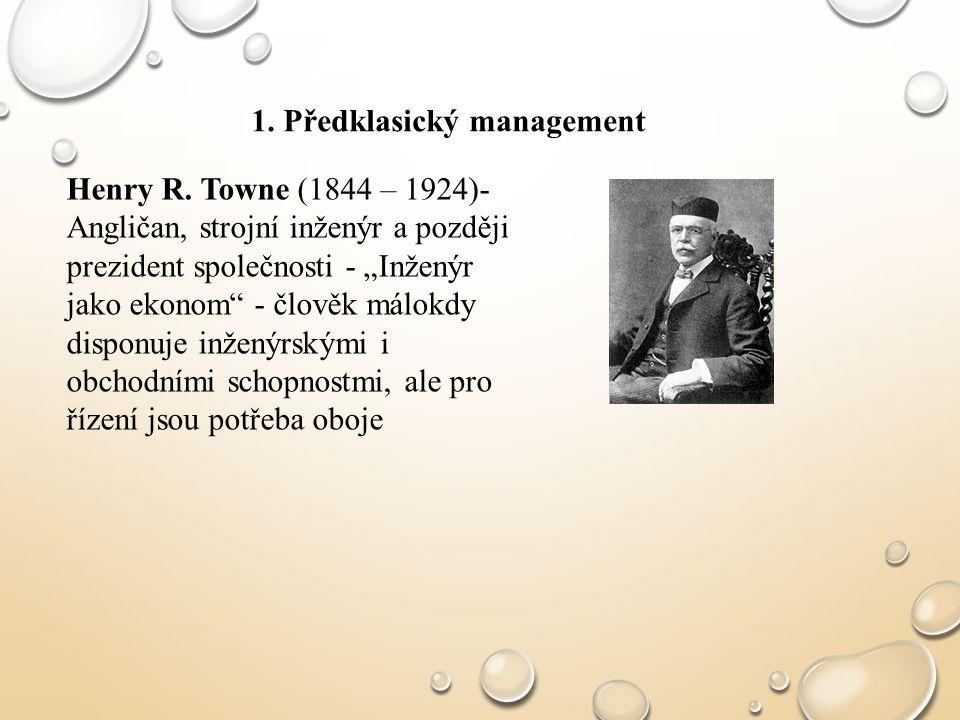 1. Předklasický management