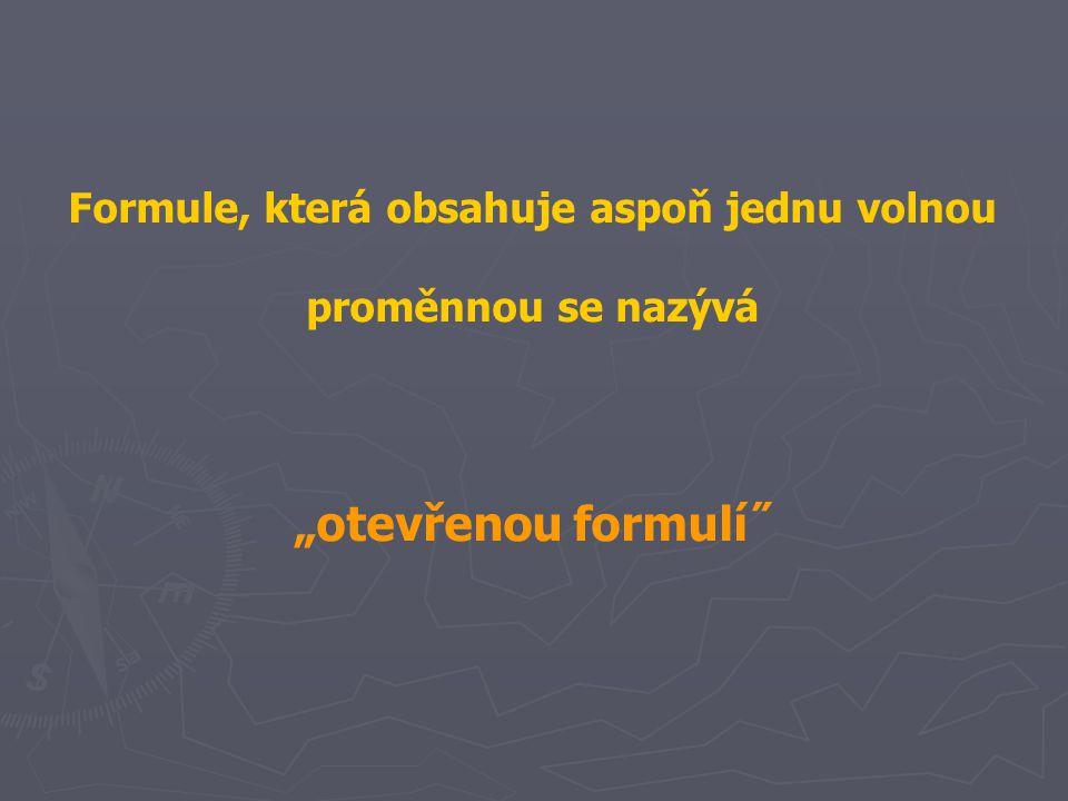 Formule, která obsahuje aspoň jednu volnou