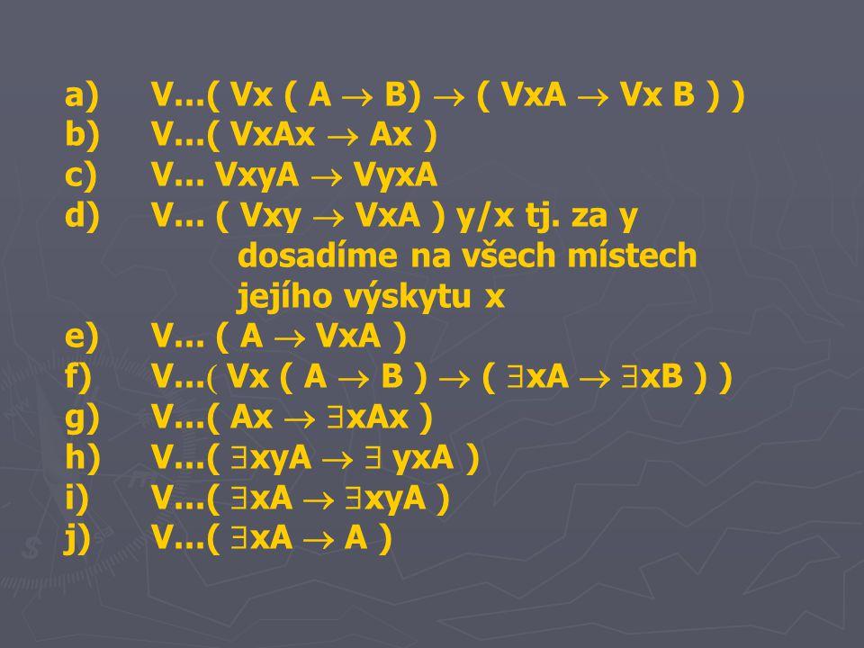 a) V...( Vx ( A  B)  ( VxA  Vx B ) )