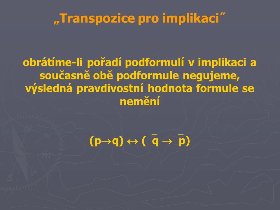 """""""Transpozice pro implikaci˝"""