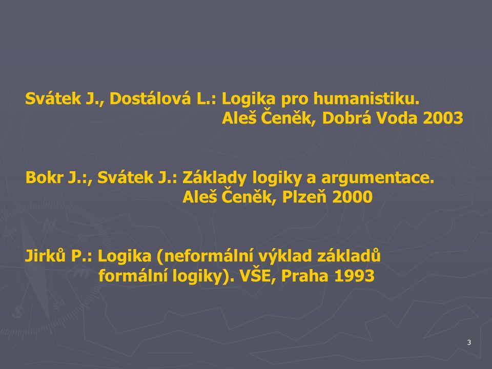 Svátek J., Dostálová L.: Logika pro humanistiku.
