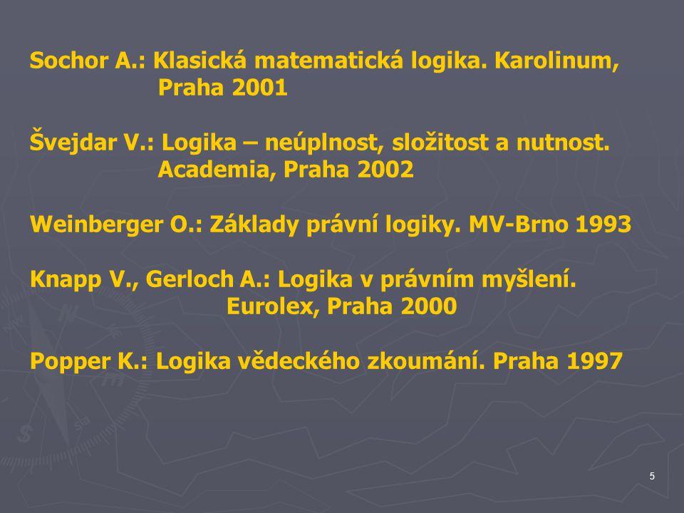 Sochor A.: Klasická matematická logika. Karolinum,