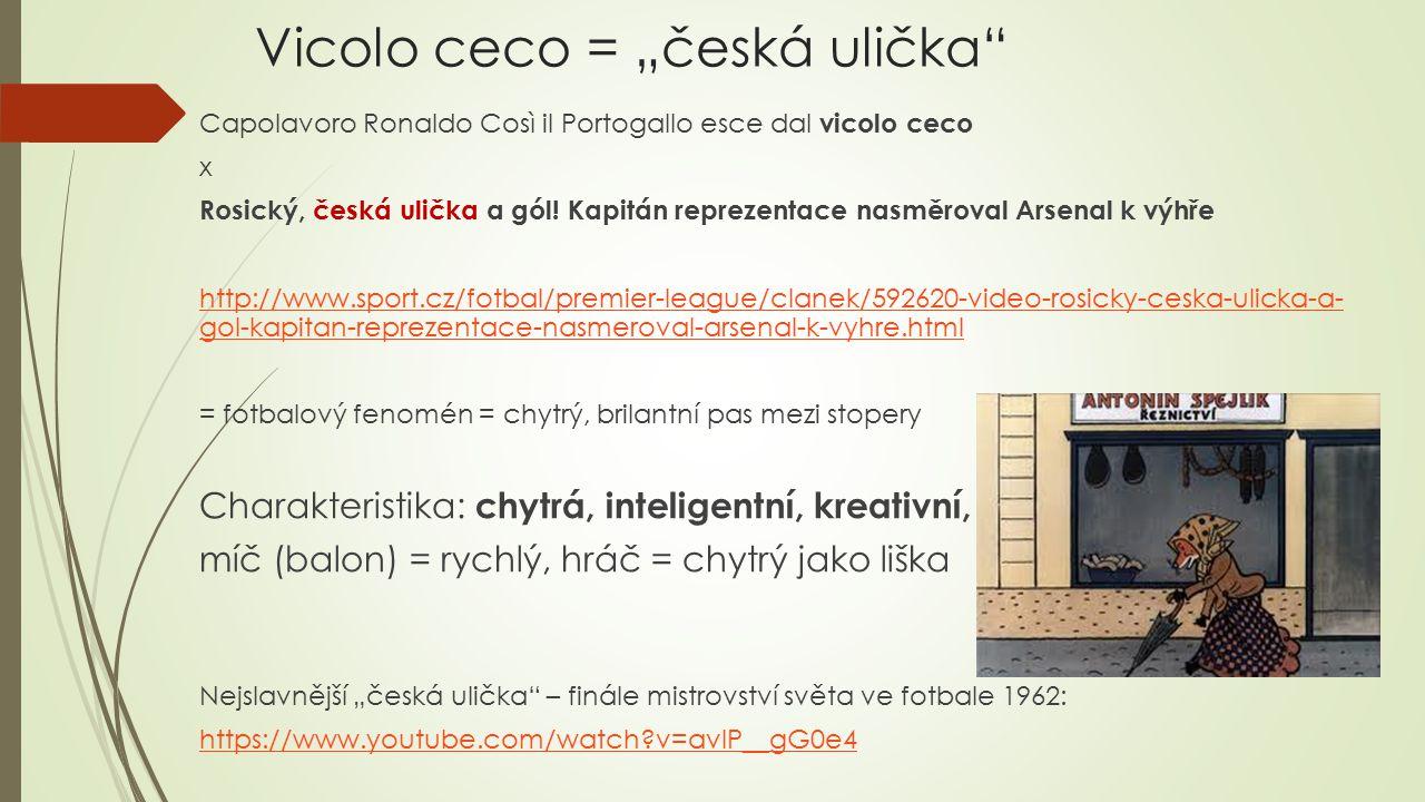 """Vicolo ceco = """"česká ulička"""
