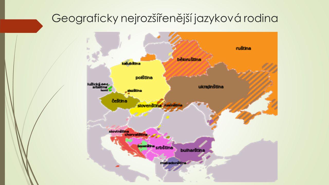 Geograficky nejrozšířenější jazyková rodina