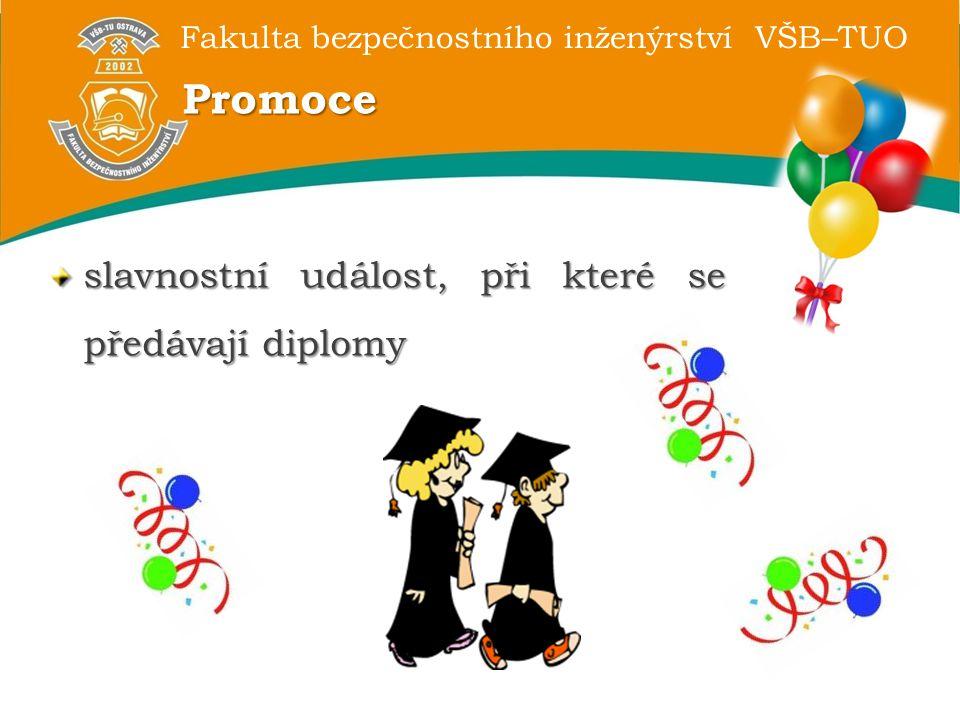 Promoce slavnostní událost, při které se předávají diplomy