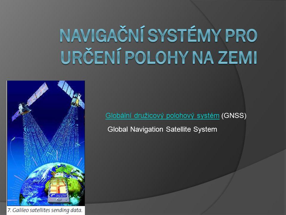 Navigační systémy pro určení polohy na Zemi