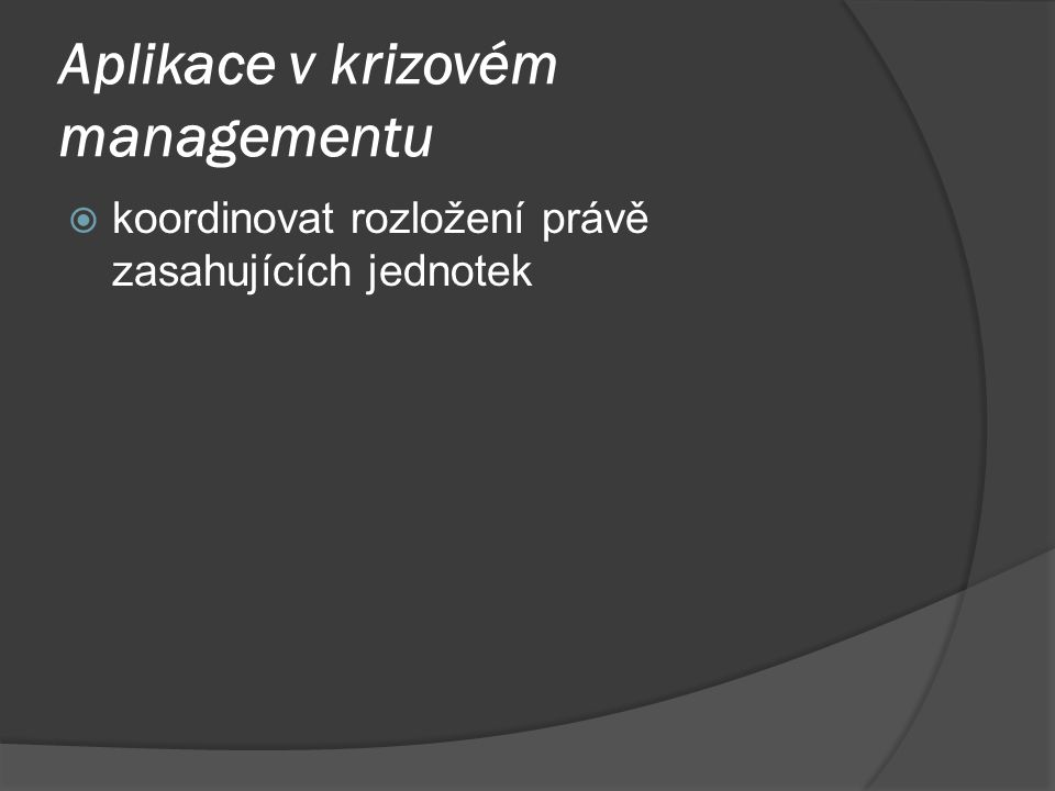 Aplikace v krizovém managementu