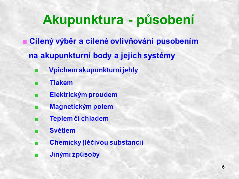 Akupunktura - působení