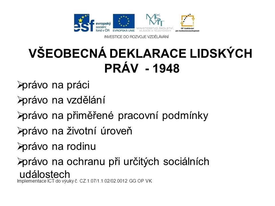 VŠEOBECNÁ DEKLARACE LIDSKÝCH PRÁV - 1948