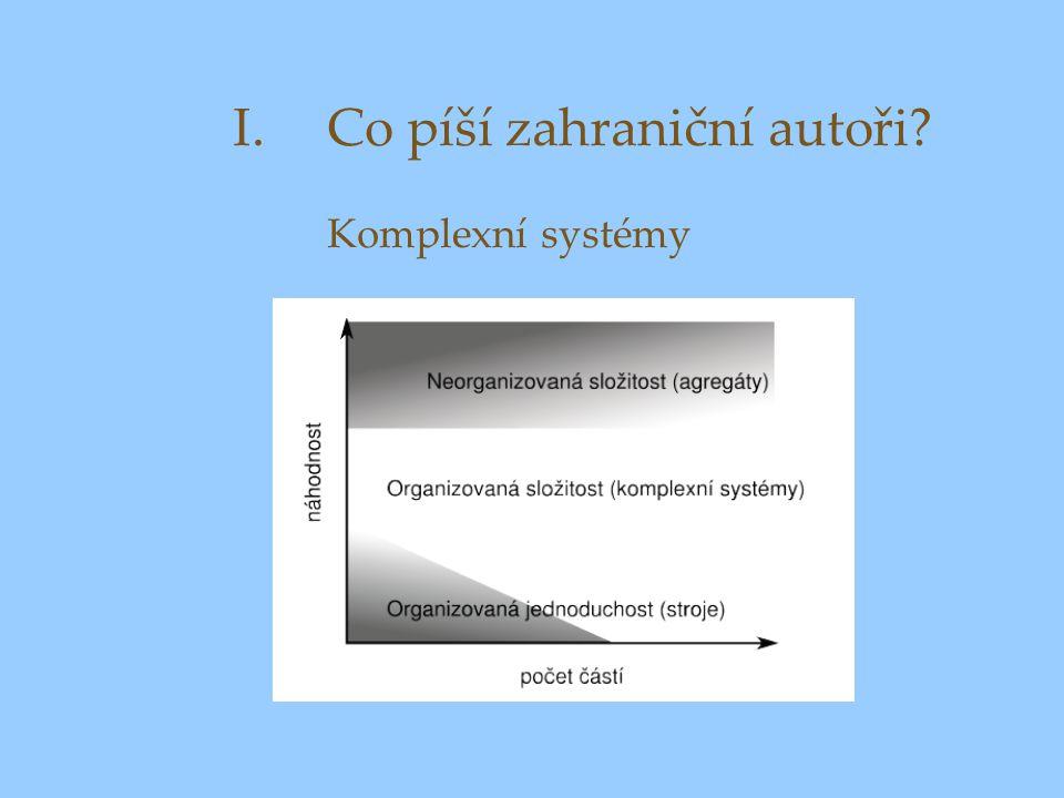 Co píší zahraniční autoři Komplexní systémy