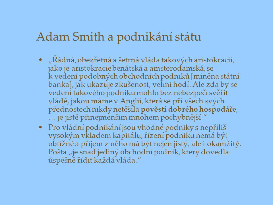 Adam Smith a podnikání státu