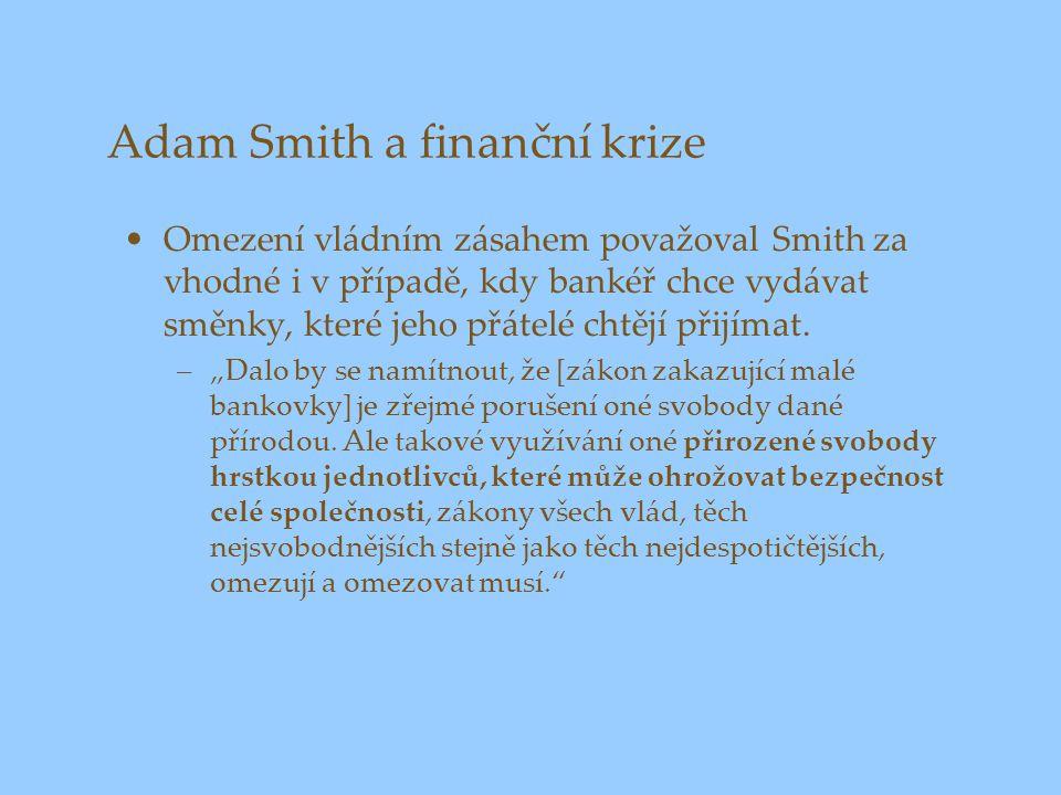 Adam Smith a finanční krize