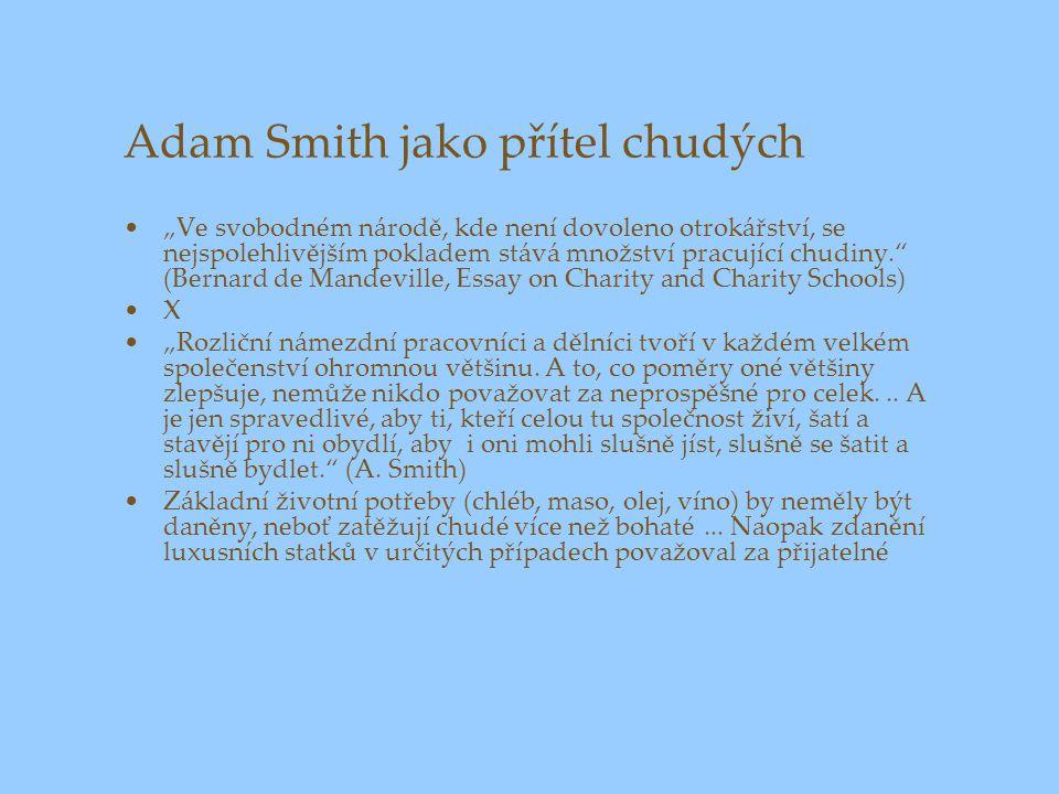 Adam Smith jako přítel chudých