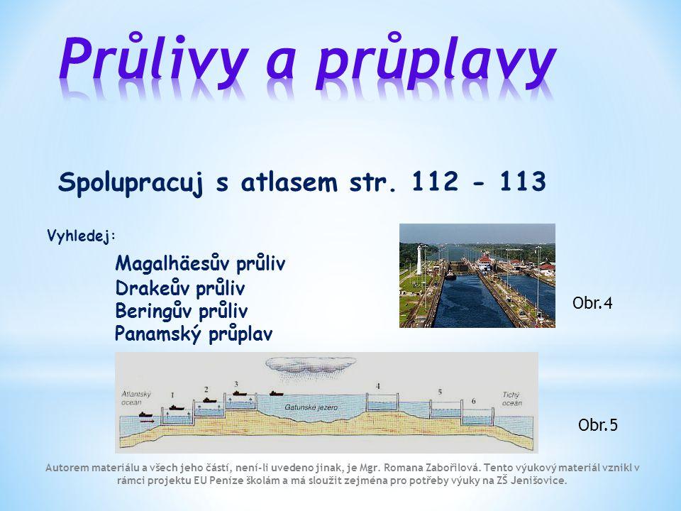 Průlivy a průplavy Spolupracuj s atlasem str. 112 - 113