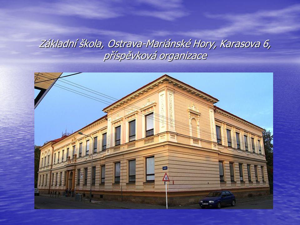 Základní škola, Ostrava-Mariánské Hory, Karasova 6, příspěvková organizace
