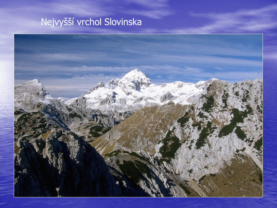 Nejvyšší vrchol Slovinska