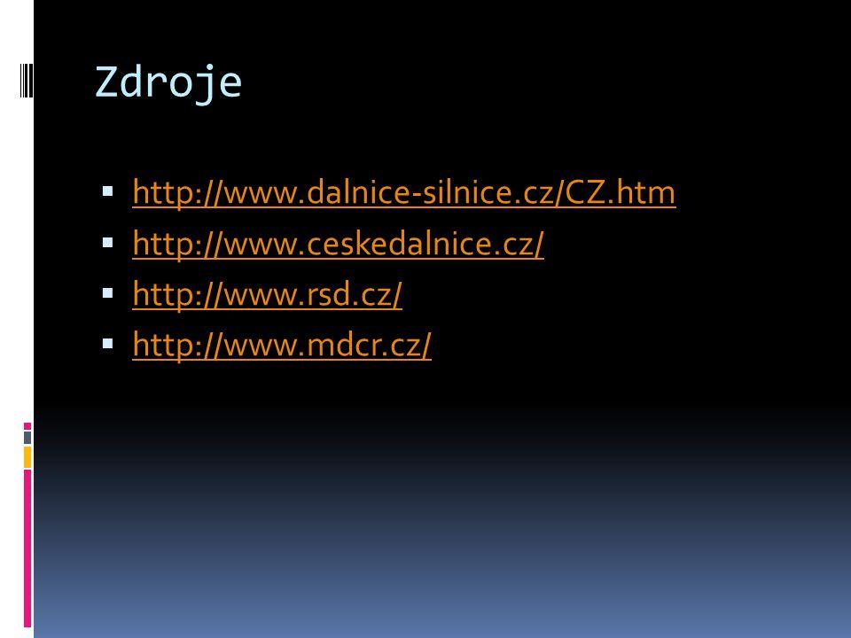 Zdroje http://www.dalnice-silnice.cz/CZ.htm