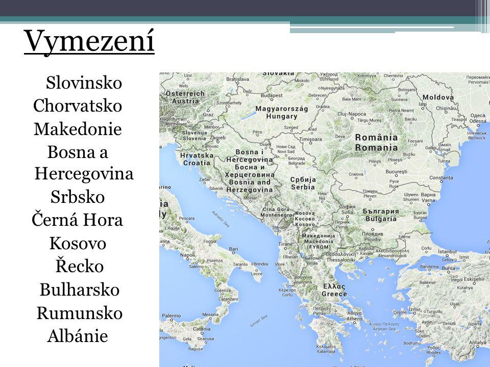Vymezení Slovinsko Chorvatsko Makedonie Bosna a Hercegovina Srbsko