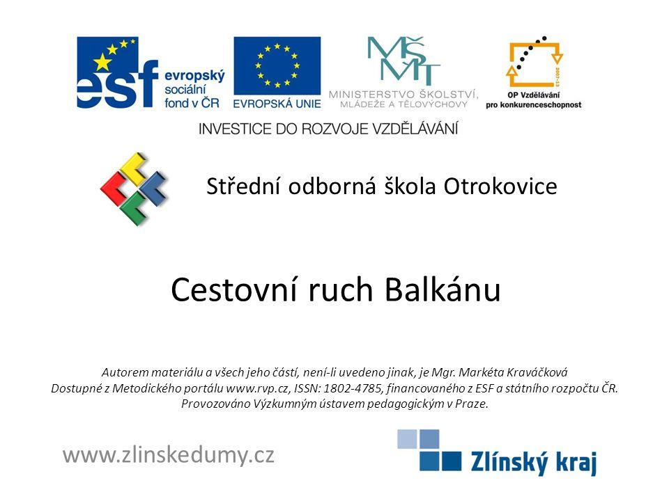 Cestovní ruch Balkánu Střední odborná škola Otrokovice