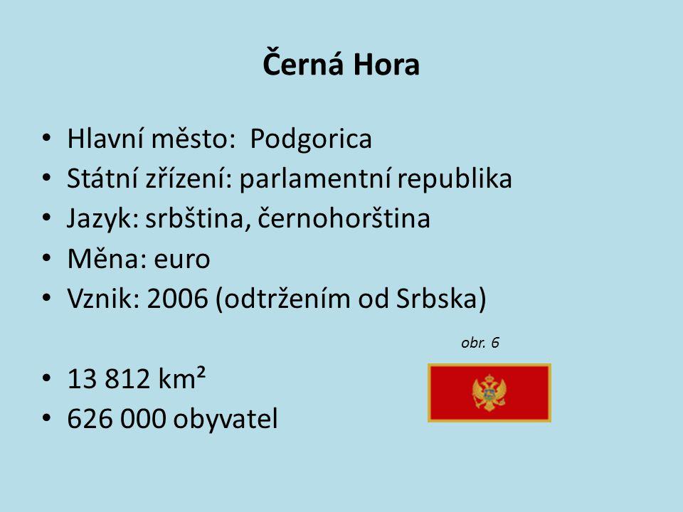 Černá Hora Hlavní město: Podgorica