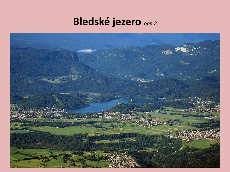 Bledské jezero obr. 2