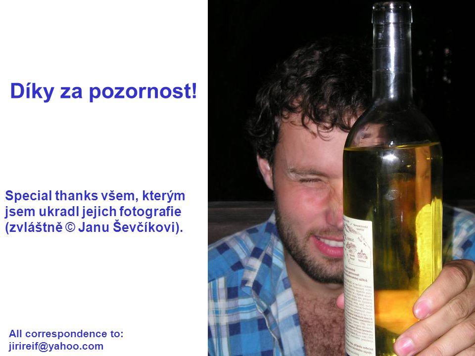 Díky za pozornost! Special thanks všem, kterým jsem ukradl jejich fotografie. (zvláštně © Janu Ševčíkovi).