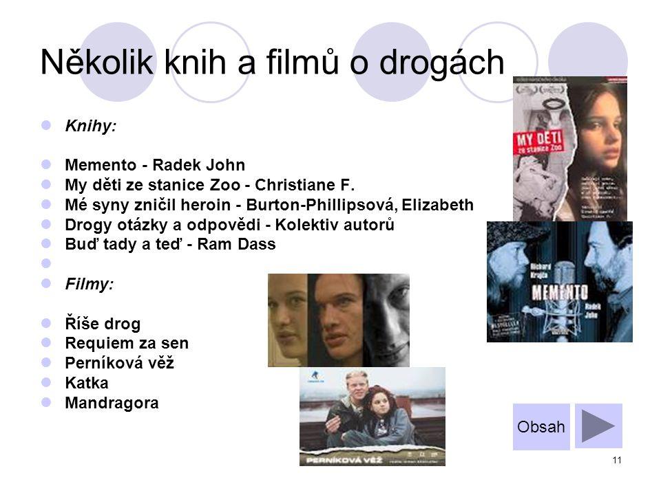 Několik knih a filmů o drogách