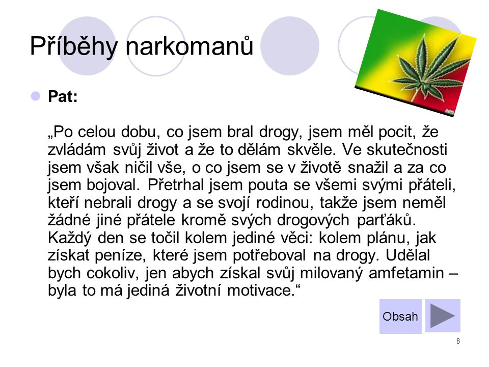 Příběhy narkomanů