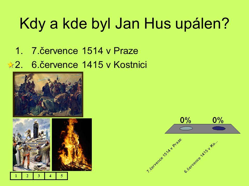 Kdy a kde byl Jan Hus upálen