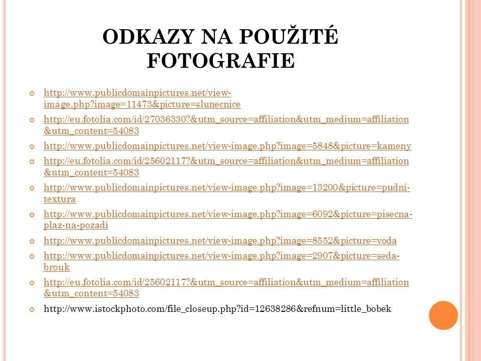 ODKAZY NA POUŽITÉ FOTOGRAFIE
