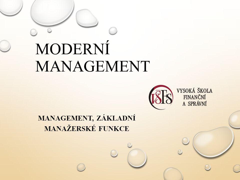 Management, základní manažerské funkce