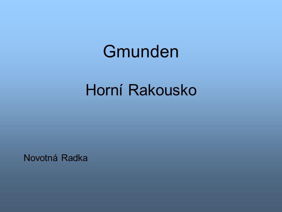 Gmunden Horní Rakousko