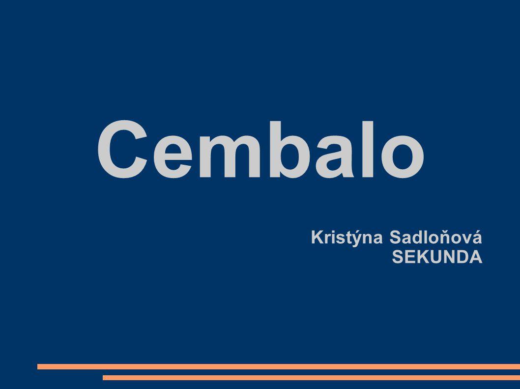 Cembalo Kristýna Sadloňová SEKUNDA