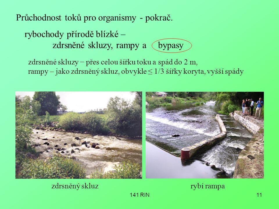 Průchodnost toků pro organismy - pokrač.