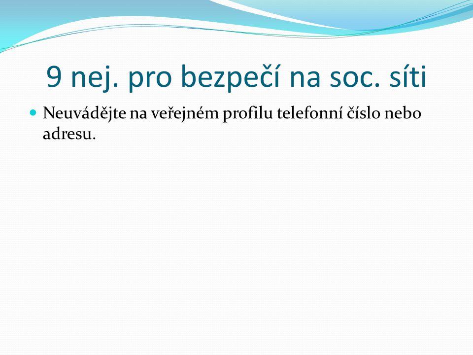 9 nej. pro bezpečí na soc. síti
