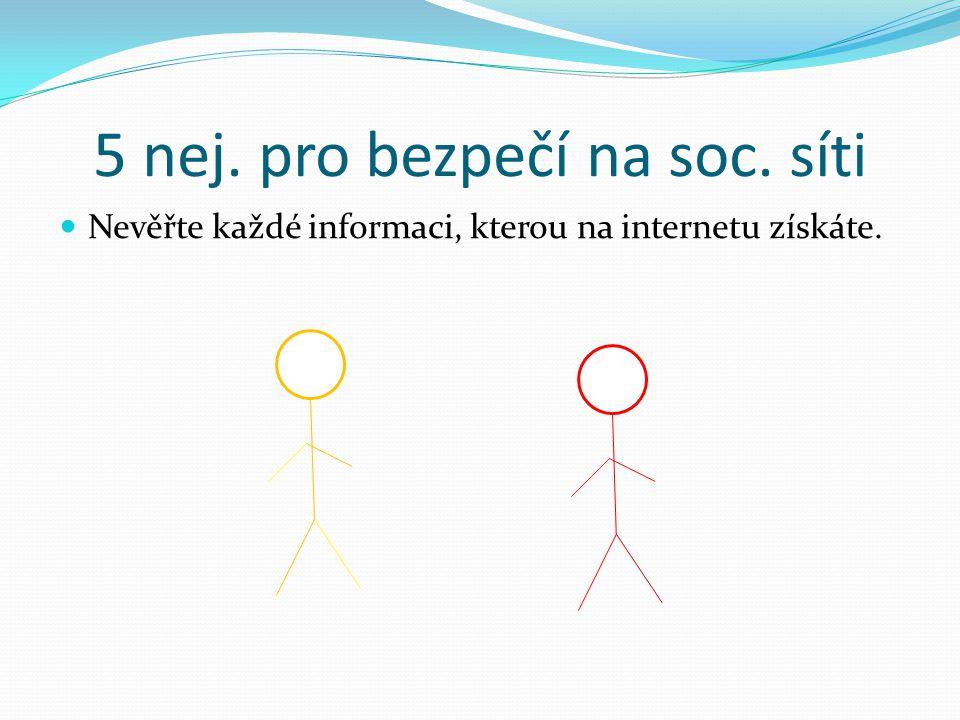 5 nej. pro bezpečí na soc. síti