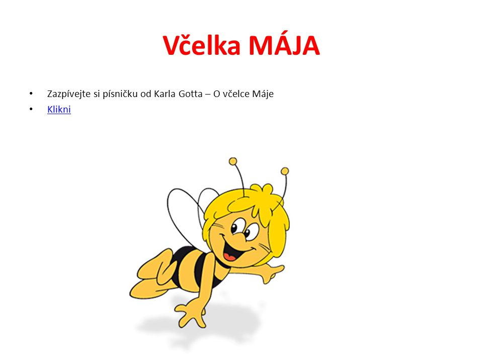 Včelka MÁJA Zazpívejte si písničku od Karla Gotta – O včelce Máje