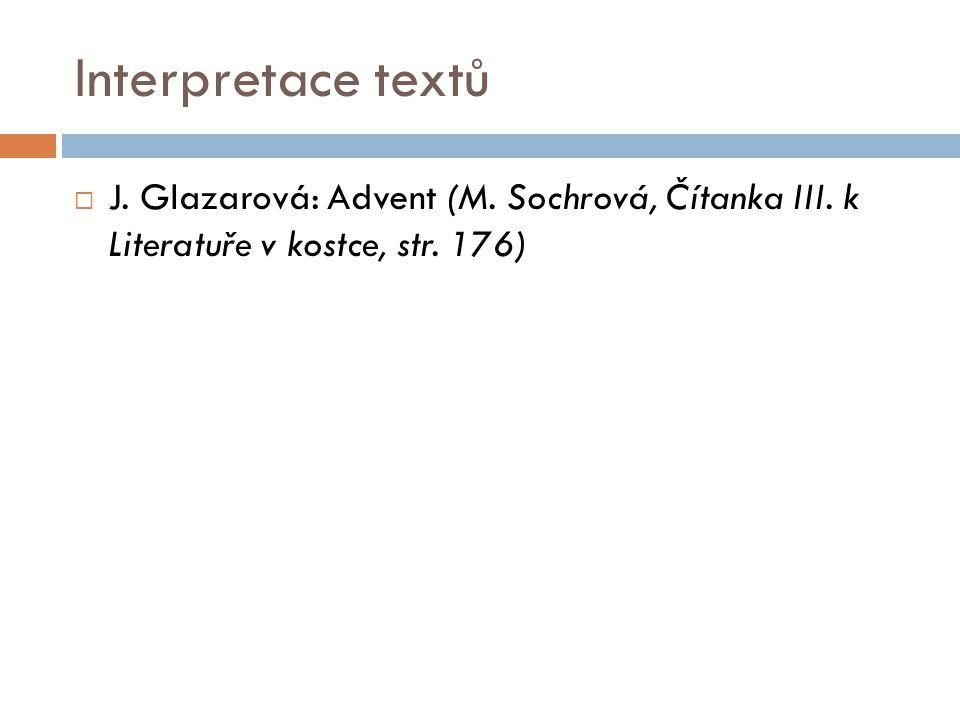 Interpretace textů J. Glazarová: Advent (M. Sochrová, Čítanka III.