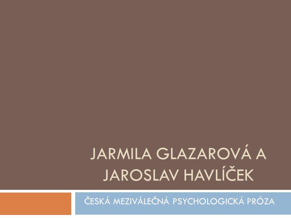Jarmila glazarová a jaroslav havlíček