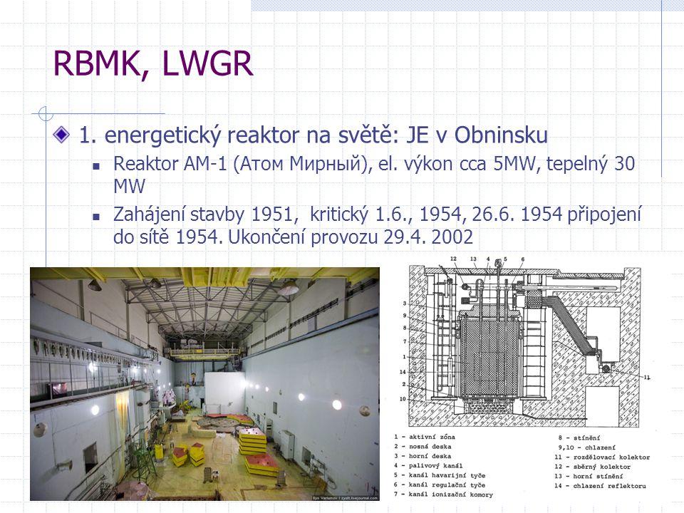 RBMK, LWGR 1. energetický reaktor na světě: JE v Obninsku