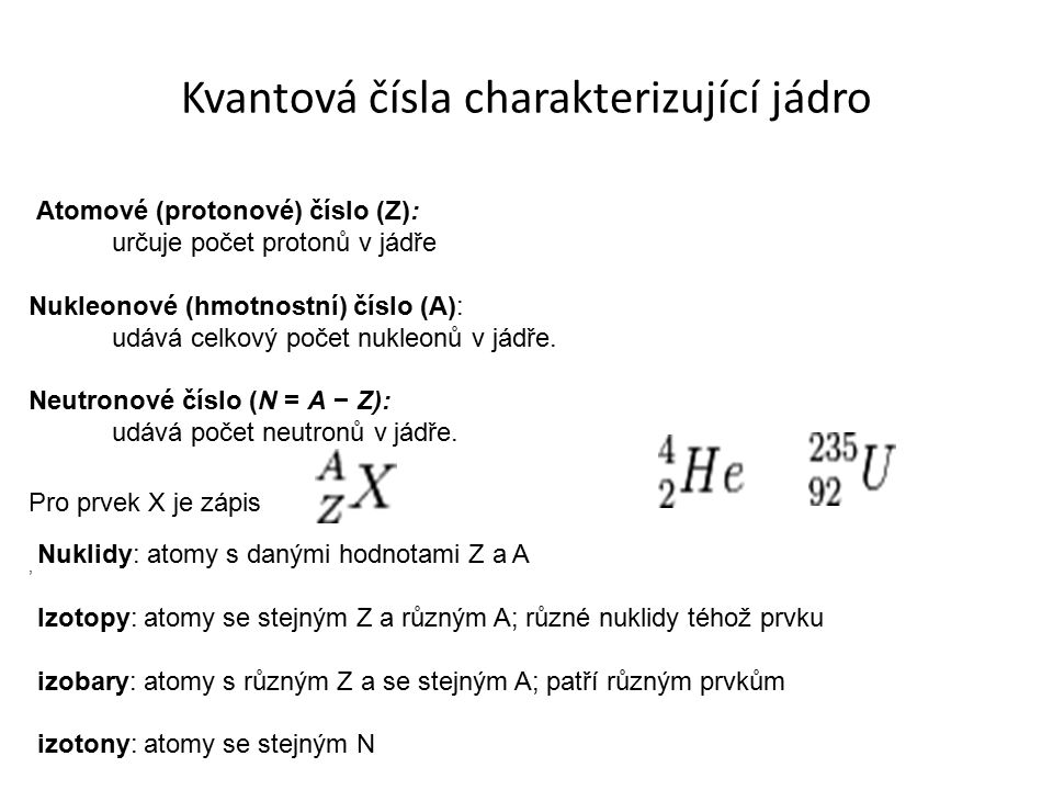 Kvantová čísla charakterizující jádro