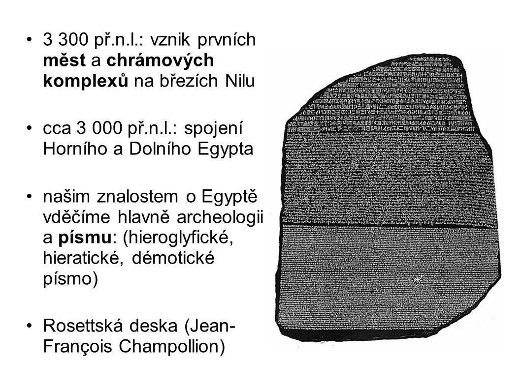 3 300 př.n.l.: vznik prvních měst a chrámových komplexů na březích Nilu