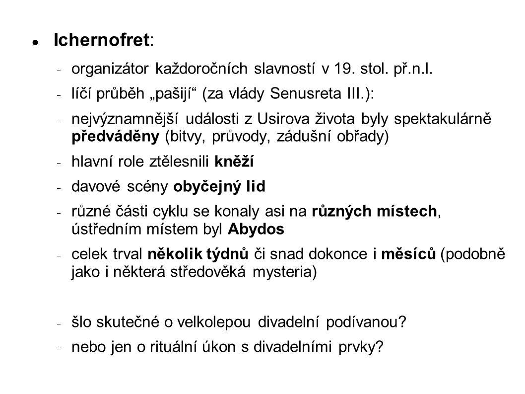 Ichernofret: organizátor každoročních slavností v 19. stol. př.n.l.