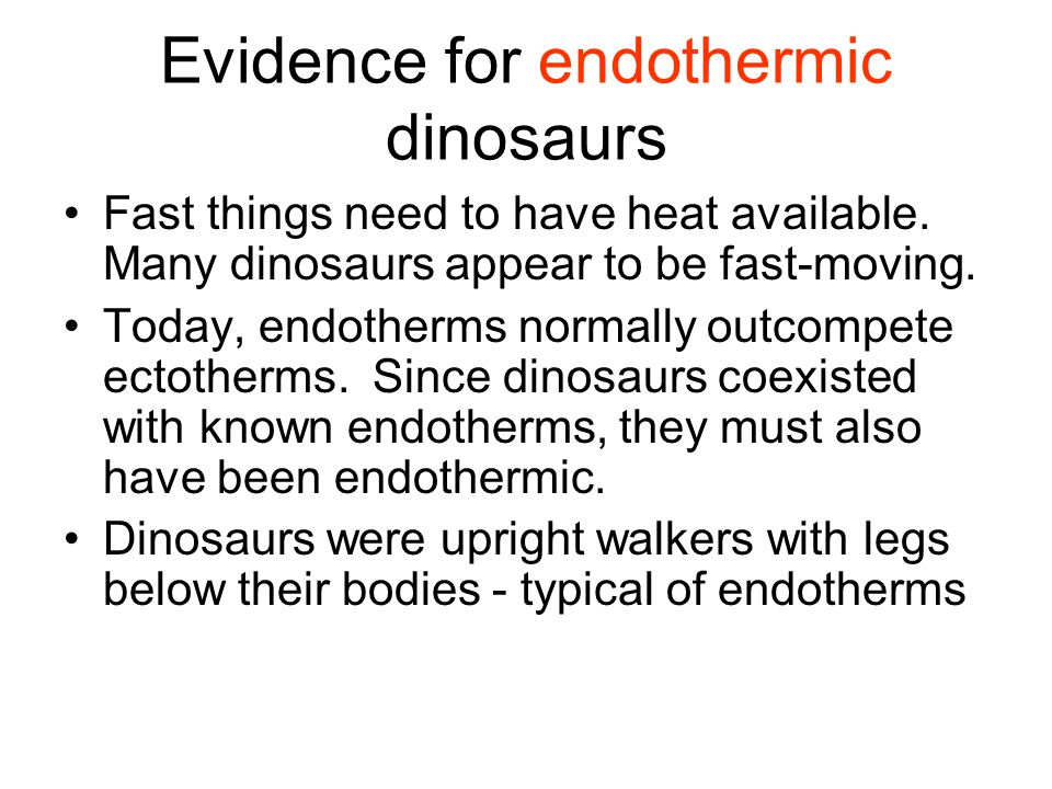 Evidence for endothermic dinosaurs