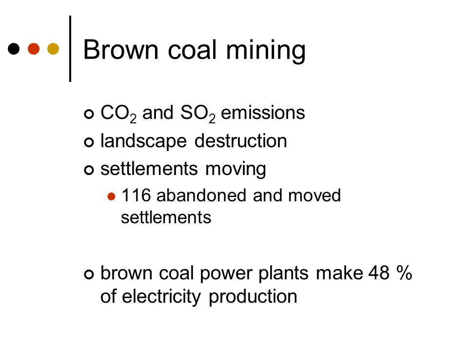 Brown coal mining CO2 and SO2 emissions landscape destruction