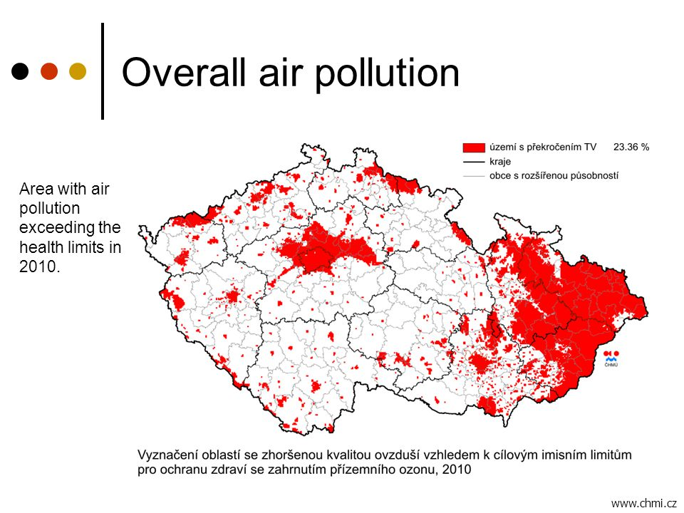 Overall air pollution Area with air pollution exceeding the health limits in 2010. www.chmi.cz